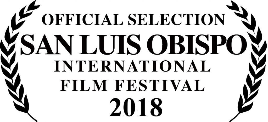 2018 San Luis Obispo International Film Fest laurels